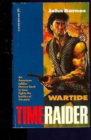 Wartide #1 (Time Raider, No. 1)