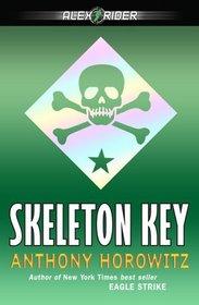 Skeleton Key (Alex Rider, Bk 3)