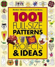 1001 Full-Size Patterns, Projects  Ideas