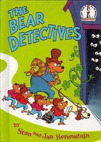 The Bear Detectives (Berenstain Bears)