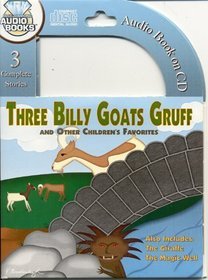 Three Billy Goats Gruff & Other Stories (All-Time Favorite Children's Stories)