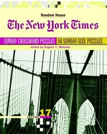 New York Times Sunday Crossword Puzzles, Volume 17 (NY Times)