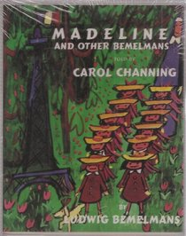 Madeline and Other Bemelmans: 40th Anniversary Edition