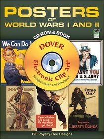Posters of World Wars I and II CD-ROM and Book (Dover Full-Color Electronic Design)