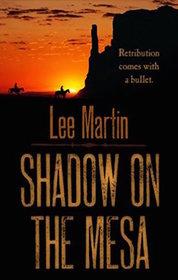 Shadow on the Mesa (Thorndike Large Print Western Series)