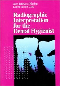 Radiographic Interpretation for the Dental Hygienist