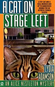 A Cat on Stage Left (Alice Nestleton, Bk 16)