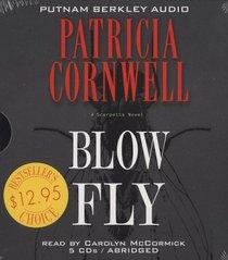 Blow Fly (Kay Scarpetta, Bk 12) (Audio CD) (Abridged)