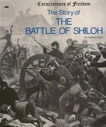Cornerstones of Freedom: The Battle of Shiloh (Cornerstones of Freedom (Paperback))