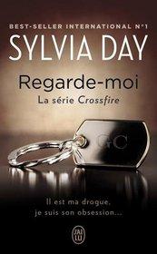 Regarde-moi : la serie Crossfire Tome 2 (French Edition)