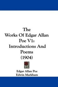 The Works Of Edgar Allan Poe V1: Introductions And Poems (1904)