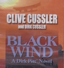 Black Wind : a Dirk Pitt Novel