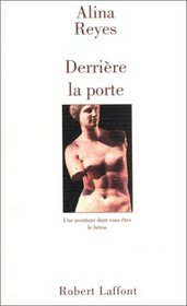 Derriere la porte (French Edition)
