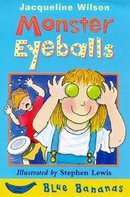 Monster Eyeballs (Blue Bananas)