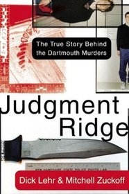 Judgment Ridge : The True Story Behind the Dartmouth Murders