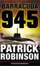 Barracuda 945 (Admiral Arnold Morgan, Bk 6) (Audio Cassette) (Abridged)