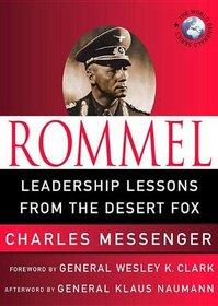 Rommel: Leadership Lessons from the Desert Fox (World Generals Series) (The World Generals)