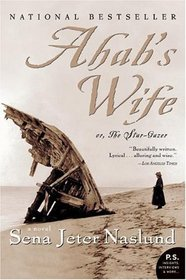 Ahab's Wife : Or, The Star-gazer
