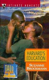 Harvard's Education (Tall, Dark & Dangerous, Bk 5) (Silhouette Intimate Moments, No 884)