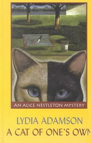 A Cat of One's Own: An Alice Nestleton Mystery (Thorndike Large Print Mystery Series)