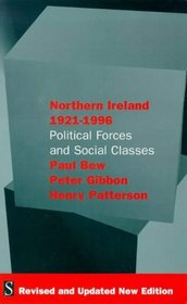 Northern Ireland 1921-199 : Political Forces and Social Classes'