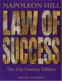 Law of Success: The 21st-Century Edition : Revised and Updated