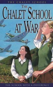 The Chalet School at War (The Chalet School Series)