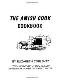 The Amish Cook CookBook: An Amish Cook Classic.....
