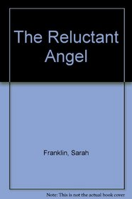 The Reluctant Angel (Dales Romance)