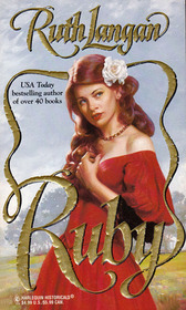 Ruby (Jewels of Texas, Bk 4) (Harlequin Historical, No 384)
