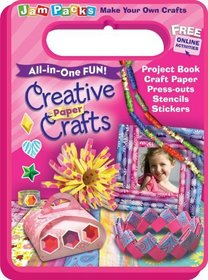 Creative Paper Crafts: Project Book with Fabulous Craft Paper (Jam Packs, All-in-One-Fun)