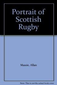 Portrait of Scottish Rugby