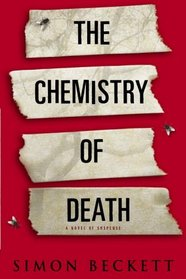 The Chemistry of Death (David Hunter, Bk 1)