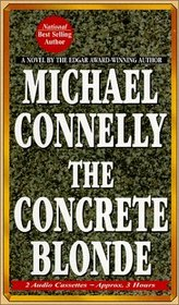 The Concrete Blonde (Harry Bosch, Bk 3) (Audio Cassette) (Abridged)