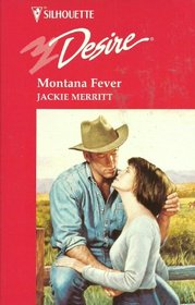 Montana Fever (Made In Montana, Bk 1) (Silhouette Desire, No 1014)