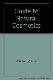 Guide to Natural Cosmetics