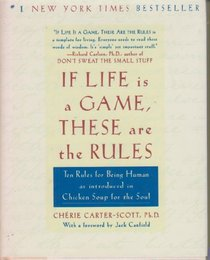 If Life Is a Game These Are the Rules