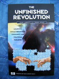 Unfinished Revolution (Visions of education series)