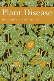 Plant Disease (Collins New Naturalist S.)