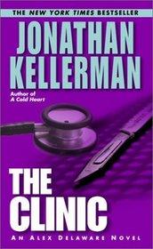 The Clinic (Alex Delaware, Bk 11)
