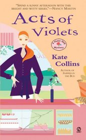 Acts of Violets (Flower Shop Mystery, Bk 5)