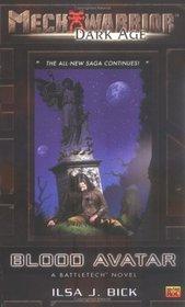 Blood Avatar (Mechwarrior: Dark Age, No 19)