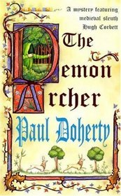 The Demon Archer (Hugh Corbett, Bk 11)
