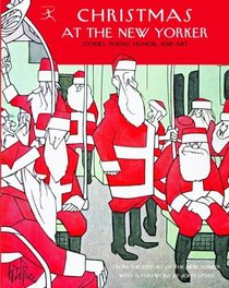 Christmas at The New Yorker : Stories, Poems, Humor, and Art