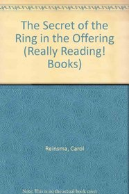 The Secret of the Ring in the Offering (Really Reading! Books)