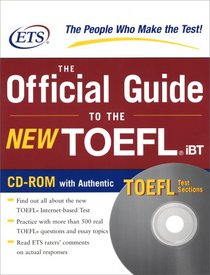 The Official Guide to the New TOEFL IBT with CD-ROM (Official Guide to the New Toefl Ibt)