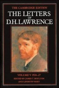 The Letters of D. H. Lawrence: Volume 5, March 1924-March 1927 (The Cambridge Edition of the Letters of D. H. Lawrence)