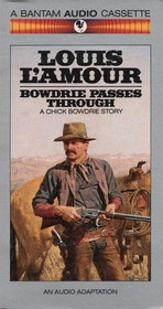 Bowdrie Passes Through (Louis L'Amour)