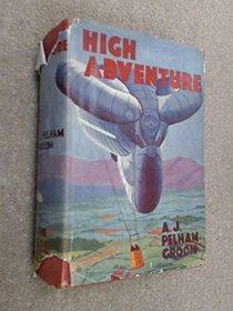 High Adventure: More Ta