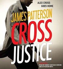 Cross Justice: Library Edition (Alex Cross)